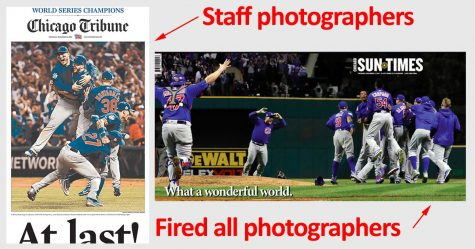 On the left, the Chicago Tribune cover after the Chicago Cubs won the World Series. The Tribune still hires staff photographers, while the Sun Times does not.