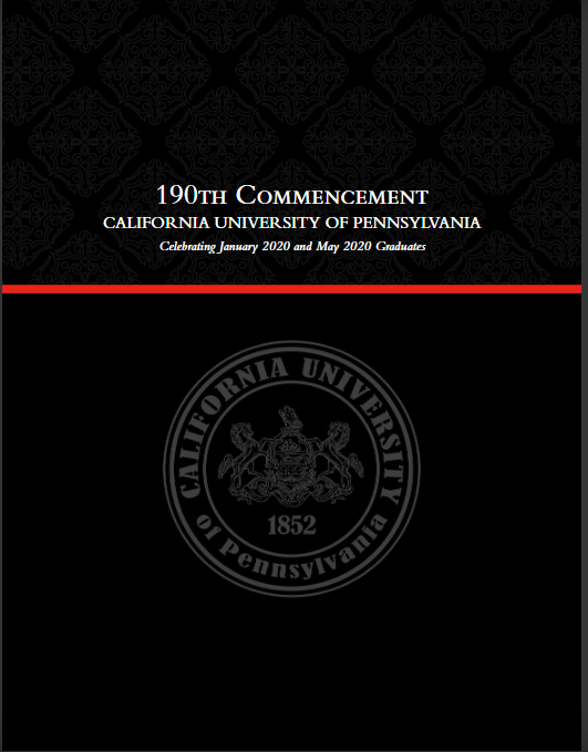 The online/interactive 190th Commencement Program celebrating January 2020 and May 2020 Graduation. Can be found on the Cal U website.
