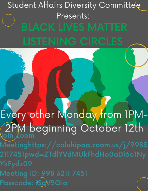 Hosted every other Mondays at 1 p.m., the BLM listening circle will take place on November 9.