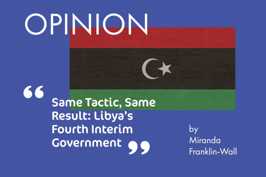 Same Tactic, Same Result: Libya's Fourth Interim Government