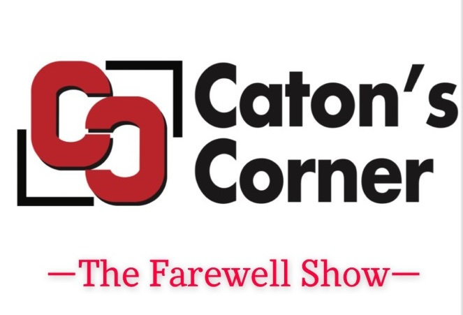 Caton%27s+Corner+Talk+Show+coming+to+an+end+May+4%2C+2021